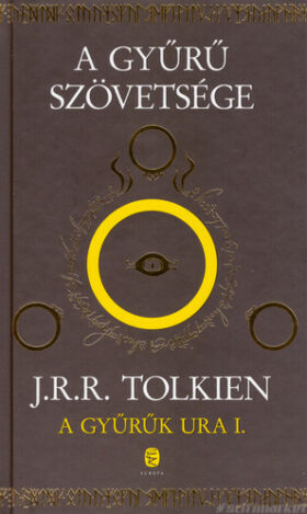 A Gyűrű szövetsége c. kötet borítója a Gyűrűk ura trilógiából (külön nem kapható)