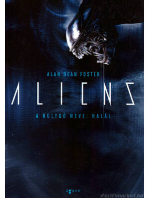 A bolygó neve: Halál [Alien filmkönyv 2.]