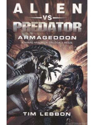 Armageddon [Alien vs. Predator Harag Háborúja trilógia 3. könyv]