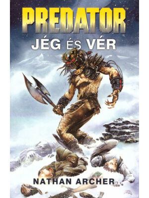 Jég és vér [Predator könyv]