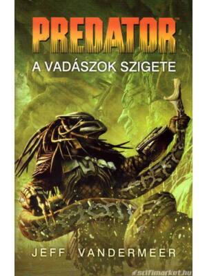 A vadászok szigete [Predator könyv]