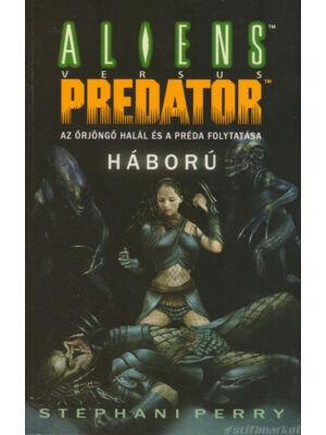 Aliens vs. Predator: Háború [Antikvár könyv]
