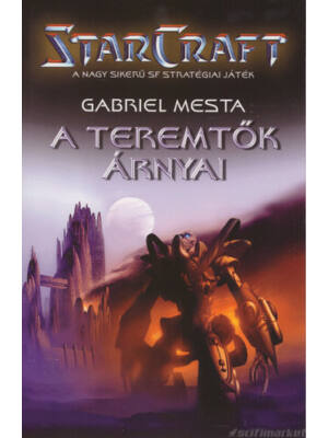 A teremtők árnyai [Antikvár StarCraft könyv]