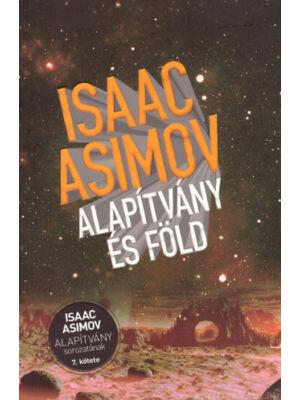 Alapítvány és Föld [Isaac Asimov 7. Alapítvány könyv]