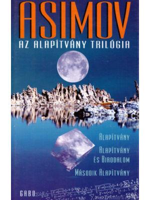 Az alapítvány trilógia egy kötetben [Isaac Asimov könyv]