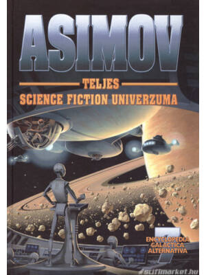 Űrvadász, … - Asimov science fiction univerzuma 7.