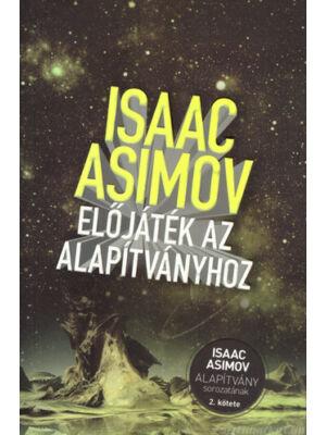 Előjáték az Alapítványhoz [Asimov 2. Alapítvány könyv]