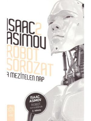 A mezítelen nap [Isaac Asimov 2. Robot könyv]