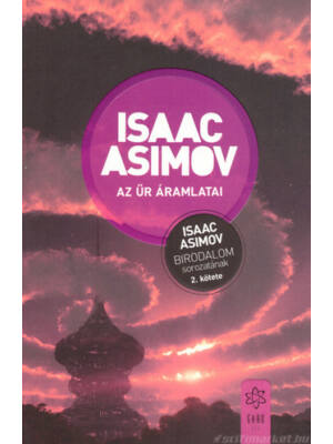 Az űr áramlatai [Isaac Asimov 2. Birodalom könyv]