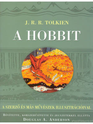 A Hobbit [könyv, bővített és illusztrált - J. R. R. Tolkien]