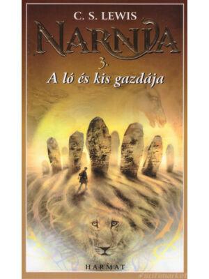 A ló és kis gazdája [3. Narnia krónikái könyv, C. S. Lewis]