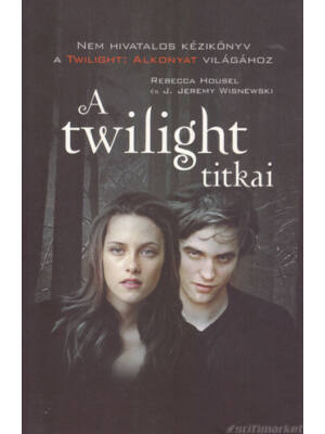 A twilight titkai [Alkonyat/Twilight könyv]