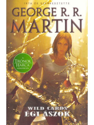 Égi ászok [Wild Cards könyv, George R. R. Martin]