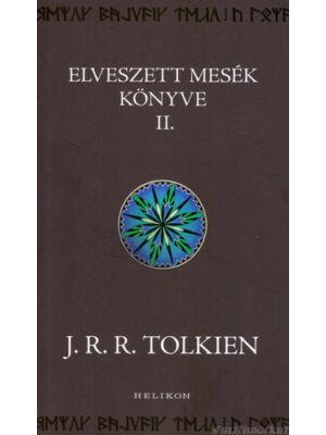 Elveszett mesék könyve 2. [J. R. R. Tolkien könyv]
