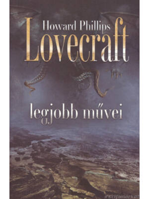 Howard Phillips Lovecraft legjobb művei