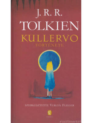Kullervo története [J. R. R. Tolkien könyv]
