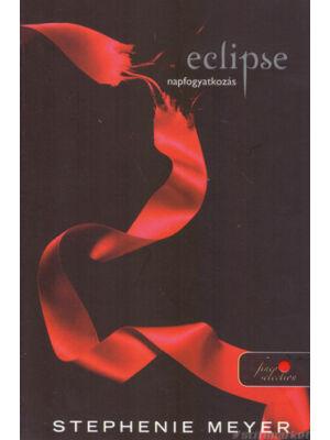 Napfogyatkozás/Eclipse [Twilight saga sorozat 3. könyv, Stephenie Meyer]