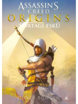 Origins: Sivatagi eskü [Assassin's Creed sorozat 9. könyv, Oliver Bowden]