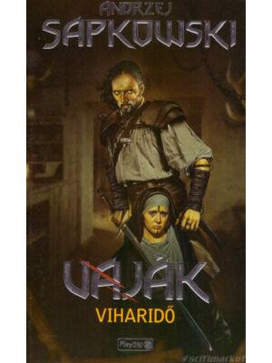 Viharidő [Vaják/Witcher 8. könyv, Andrzej Sapkowski]