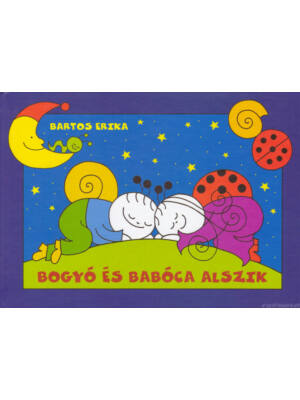 Bogyó és Babóca alszik [Bartos Erika könyv]