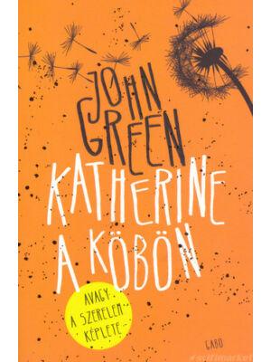 Katherine a köbön [John Green könyv]