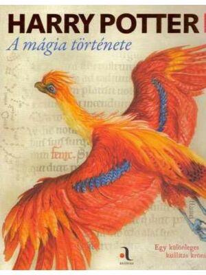 Harry Potter: A mágia története [Harry Potter könyv]