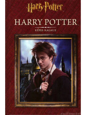 Harry Potter - Képes kalauz [Harry Potter kiegészítő könyv]