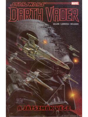A játszmák vége [Darth Vader képregények 4.]