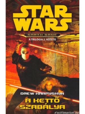 A Kettő Szabálya [Star Wars / Darth Bane trilógia 2.]