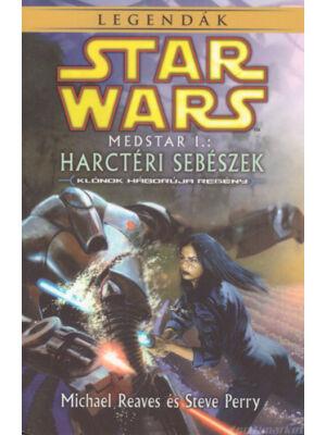 Harctéri sebészek [Star Wars MedStar sorozat 1. könyv]