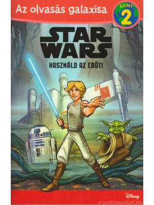 Használd az Erőt! [Star Wars olvasókönyv 2.]