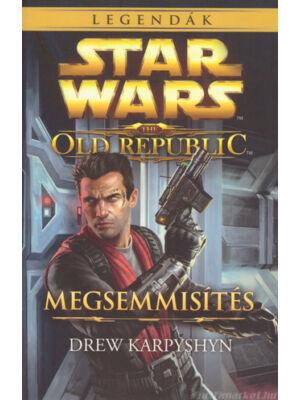 Megsemmisítés [Star Wars / Old Republic könyv]