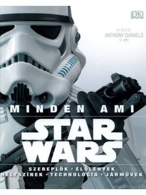 Minden, ami Star Wars [Star Wars enciklopédia]