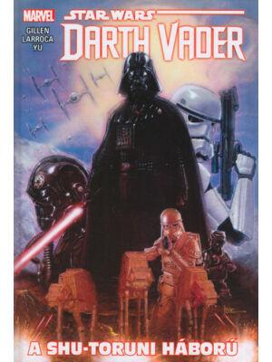A shu-toruni háború [Darth Vader képregények 3.]