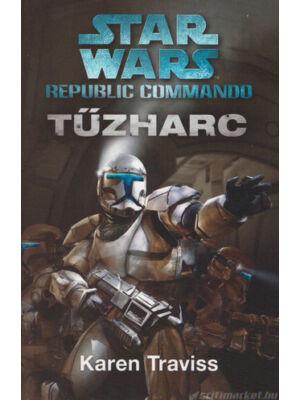 Tűzharc [1. Republic Commando Star Wars könyv]