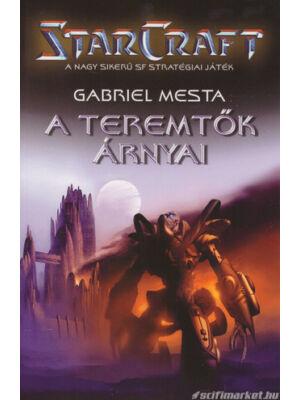 A teremtők árnyai [StarCraft könyv]