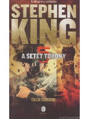 Callai Farkasok [Stephen King könyv, Setét torony 5. rész]
