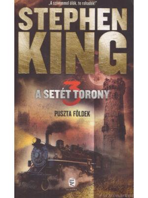 Puszta földek [Stephen King könyv, Setét torony 3. rész]