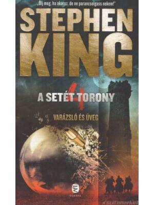 Varázsló és üveg  [Stephen King könyv, Setét torony 4. rész]