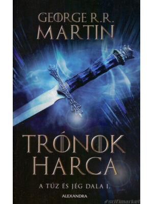 Trónok harca [Trónok harca sorozat 1. könyv, George R. R. Martin]