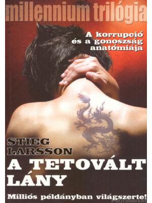 A tetovált lány [Millenium trilógia 1. könyv, Stieg Larsson]