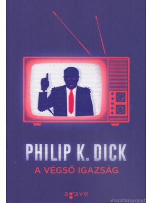 A végső igazság [Philip K. Dick könyv]