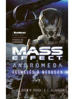 Andromeda - Felkelés a Nexuson [Mass Effect könyv]
