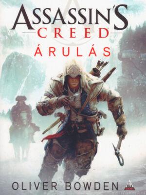 Árulás [Assassin's Creed sorozat 5. könyv, Oliver Bowden]