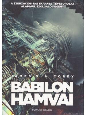 Babilon hamvai [Térség sorozat 6. könyv, James S.A. Corey]
