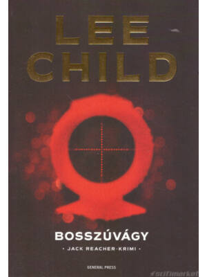 Bosszúvágy [Lee Child/Jack Reacher könyv]