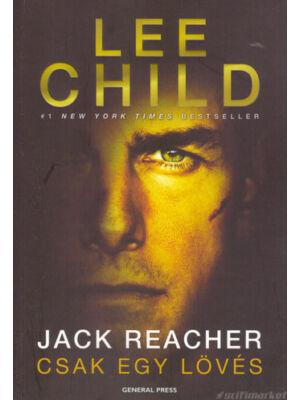 Csak egy lövés [Lee Child/Jack Reacher könyv]