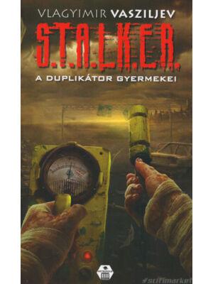 A duplikátor gyermekei [Stalker könyv]