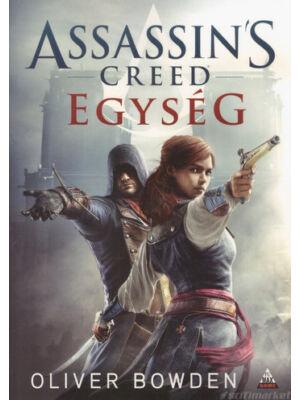 Egység [Assassin's Creed sorozat 7. könyv, Oliver Bowden]