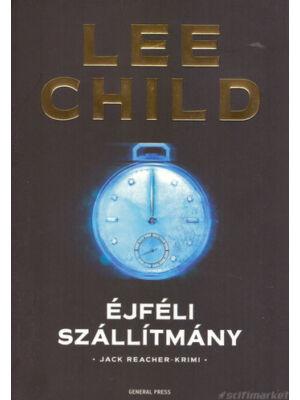 Éjféli szállítmány [Lee Child/Jack Reacher könyv]
